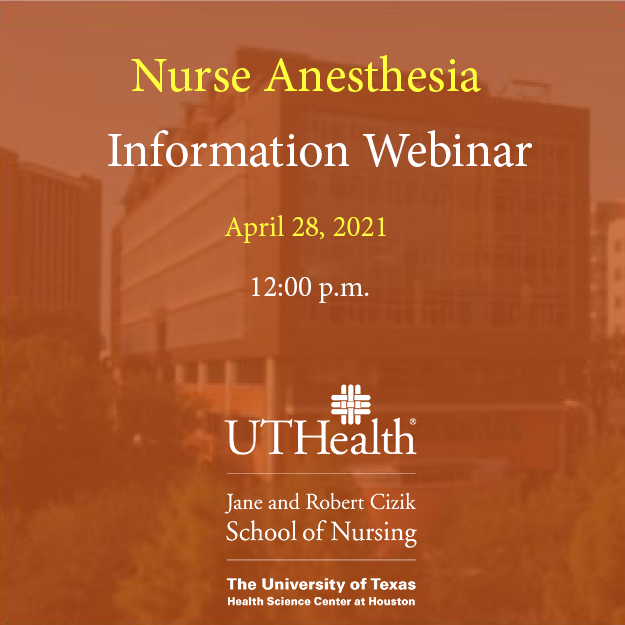 Cizik School of Nursing at UTHealth Nurse Anesthesia Information webinar announcement for prospective students
